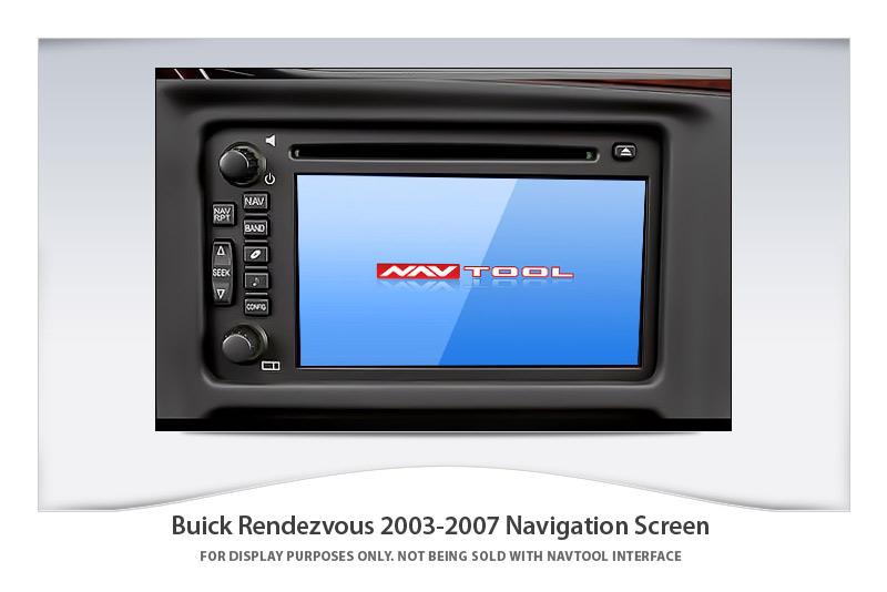 buick rendezvous 2003 2007 navigation video interface rh navtool com 2007 Rendezvous Battery 2007 Buick Rendevous